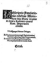 Descriptio fundationis ... Monasterii Eetal a Ludovico IV.