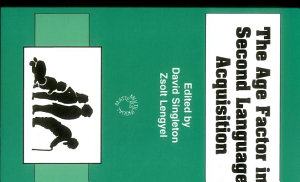 The Age Factor in Second Language Acquisition PDF