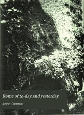 Rome of To-day and Yesterday: The Pagan City