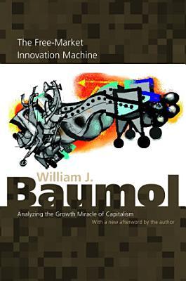 The Free Market Innovation Machine PDF