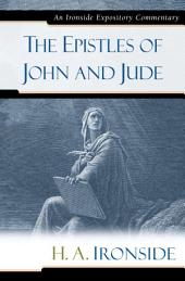 The Epistles of John and Jude