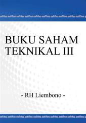 BUKU SAHAM TEKNIKAL III