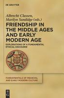 Friendship in the Middle Ages and Early Modern Age PDF