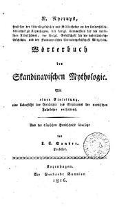 R. Nyerups ... Wörterbuch der skandinavischen Mythologie, mit einer Einleitung, eine Uebersicht der Geschichte des Studiums der nordischen Fabellehre enthaltend. Aus der dän. HS. übers. von L.C. Sander