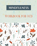 Mindfulness Workbook for OCD PDF