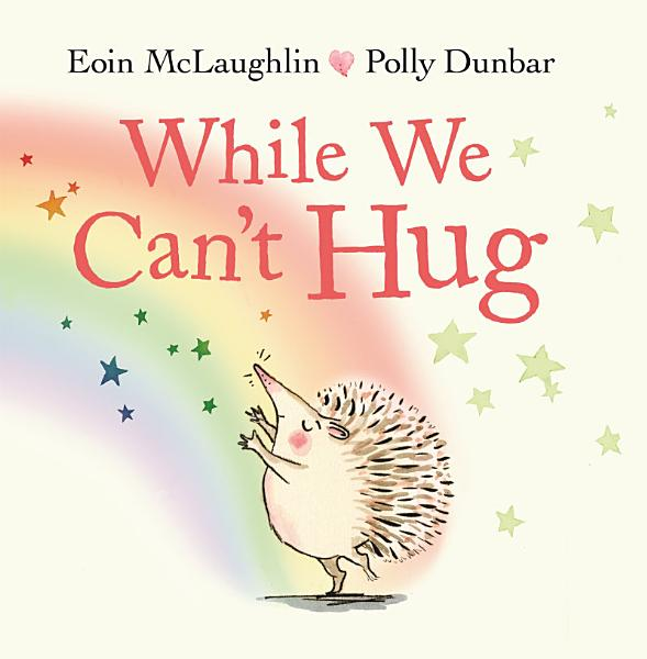 Download While We Can t Hug Book