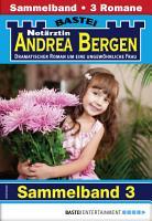 Not  rztin Andrea Bergen Sammelband 3   Arztroman PDF