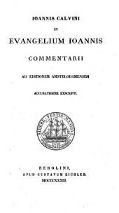Joannis Calvini In Evangelium Joannis commentarii