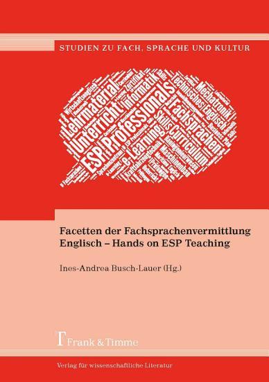 Facetten der Fachsprachenvermittlung Englisch     Hands on ESP Teaching PDF