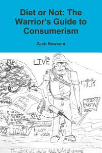 Diet or Not  A Warrior s Guide to Consumerism PDF
