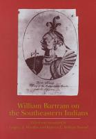 William Bartram on the Southeastern Indians PDF