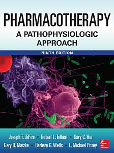 Pharmacotherapy A Pathophysiologic Approach 9 E PDF