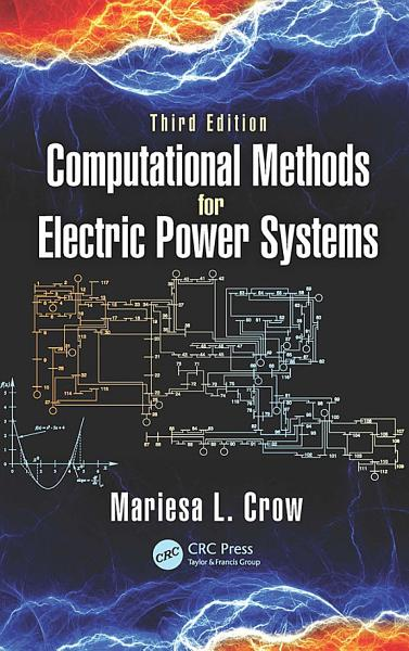 Computational Methods For Electric Power Systems Third Edition