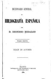 Diccionario general de bibliografía española: Índice de autores. 1879