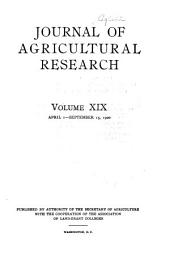 Journal of Agricultural Research: Volume 19