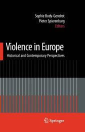 Violence in Europe: Historical and Contemporary Perspectives