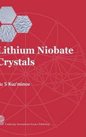 Lithium Niobate Crystals