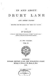 In and about Drury Lane: And Other Papers, Reprinted from the Pages of the 'Temple Bar' Magazine, Volume 2