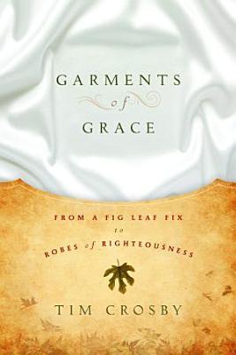 Garments of Grace