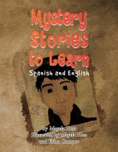 Mystery Stories to Learn Spanish & English