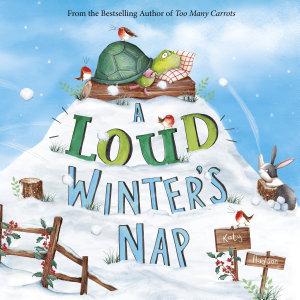 A Loud Winter   s Nap