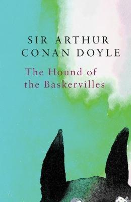 The Hound of the Baskervilles  Legend Classics