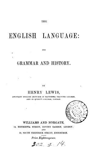 The English language  its grammar and history