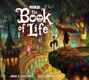 The Art of the Book of Life Book
