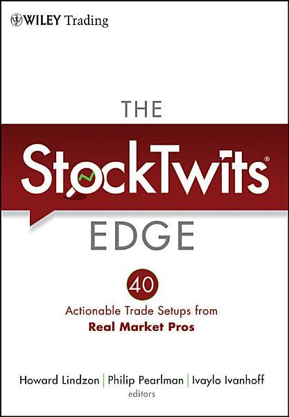 The StockTwits Edge, Enhanced Edition