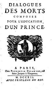 Dialogues des morts composez pour l'education d'un prince