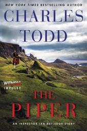 The Piper: An Inspector Ian Rutledge Story