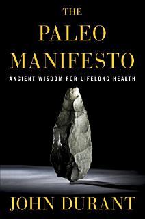 The Paleo Manifesto Book
