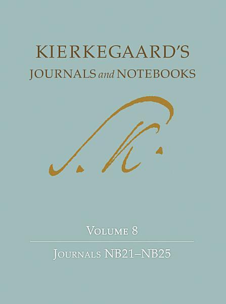 Kierkegaards Journals And Notebooks Volume 8