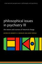 Philosophical issues in psychiatry III