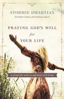 Praying God s Will for Your Life PDF