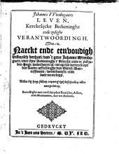 Johannis Wtenbogaerts Leven, kerckelijcke bedieninghe ende zedighe Verantwoordingh