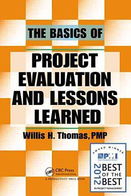 The Basics of Project Evaluation and Lessons Learned PDF
