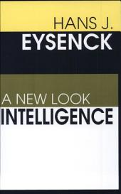 Intelligence: A New Look