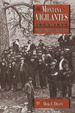The Montana Vigilantes 1863–1870