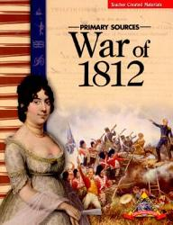 Primary Sources War Of 1812 Book PDF