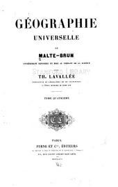 Géographie universelle de Malte-Brun: Volume4