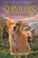 Survivors  The Gathering Darkness  6  The Final Battle PDF