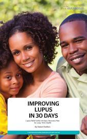 Improving Lupus in 30 Days