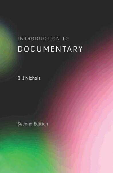 Download Introduction to Documentary  Second Edition Book
