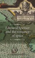Edmund Spenser and the romance of space PDF
