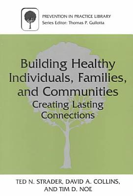 Building Healthy Individuals  Families  and Communities PDF