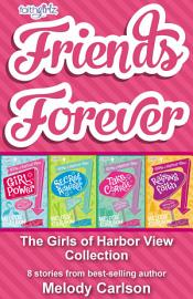 Friends Forever  The Girls of Harbor View Collection PDF
