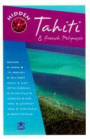 Hidden Tahiti and French Polynesia