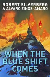 When The Blue Shift Comes PDF