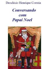 Conversando Com Papai Noel